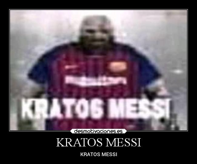 KRATOS MESSI - KRATOS MESSI
