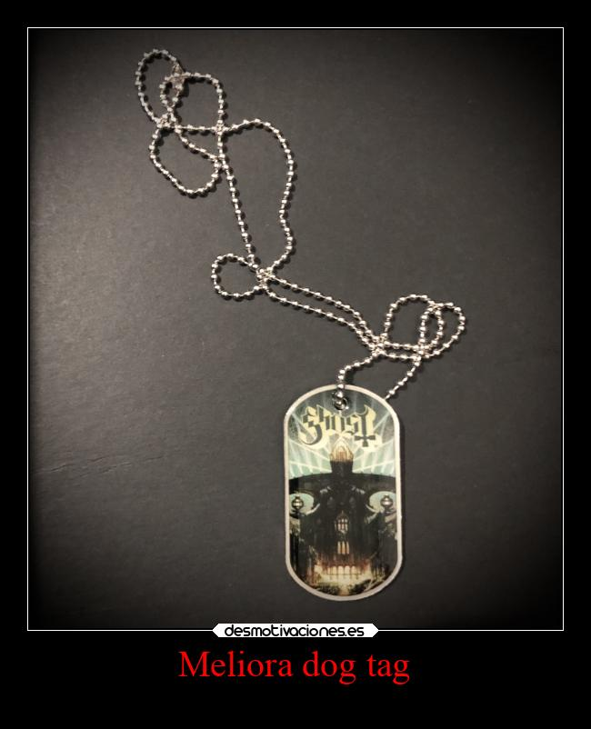 Meliora dog tag -