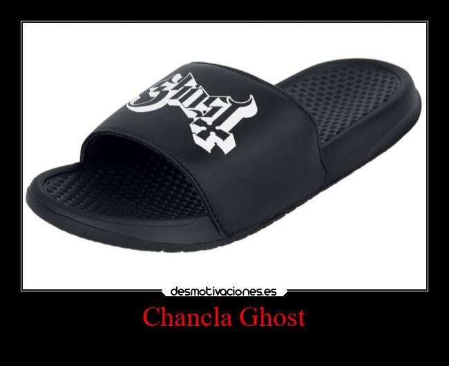 Chancla Ghost -