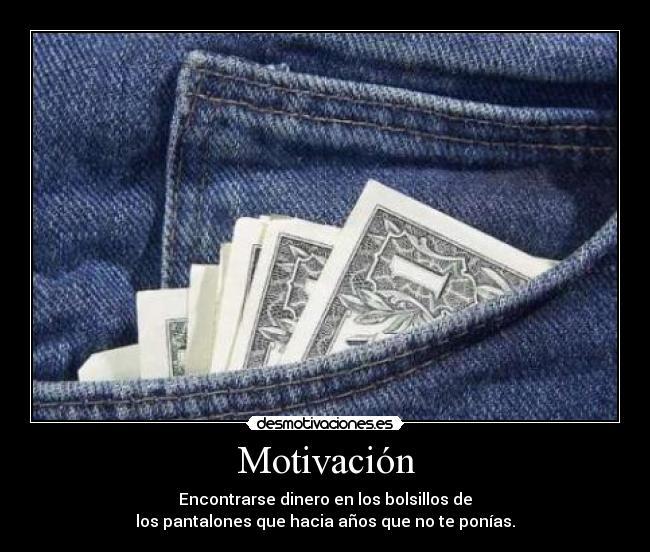carteles motivacion pantalones dinero desmotivaciones cdea10c9f17c