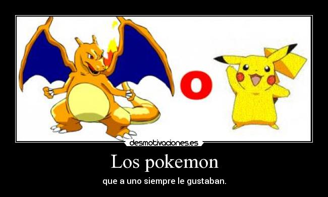 Los pokemon -