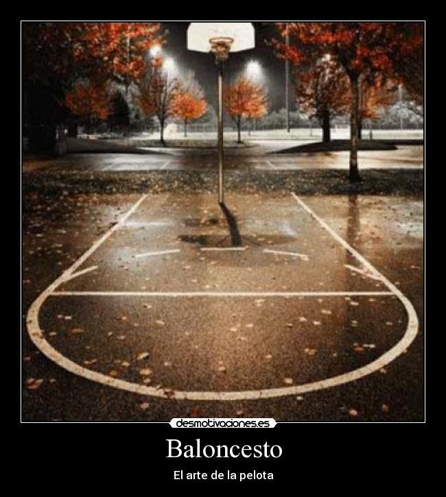 Imagenes Y Carteles De Baloncesto Pag 32 Desmotivaciones