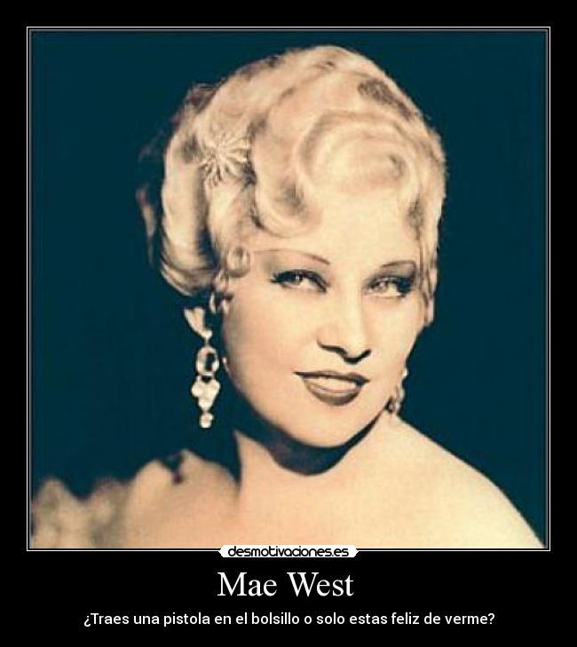 Mae West Desmotivaciones