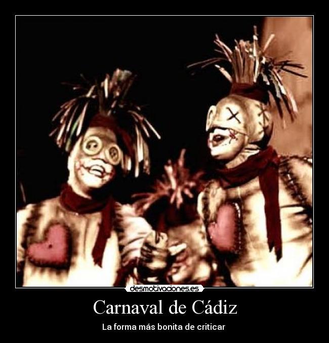 Carnaval De Cádiz Desmotivaciones