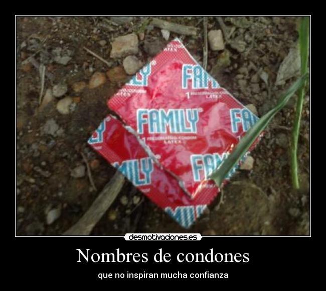 Imágenes Y Carteles De Condones Desmotivaciones