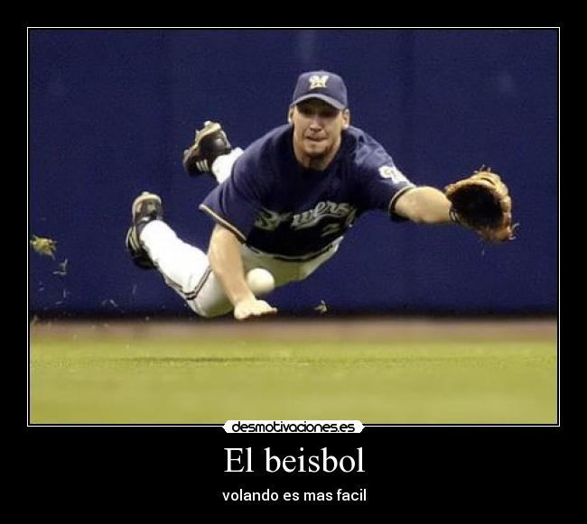 Imagenes Y Carteles De Beisbol Pag 39 Desmotivaciones