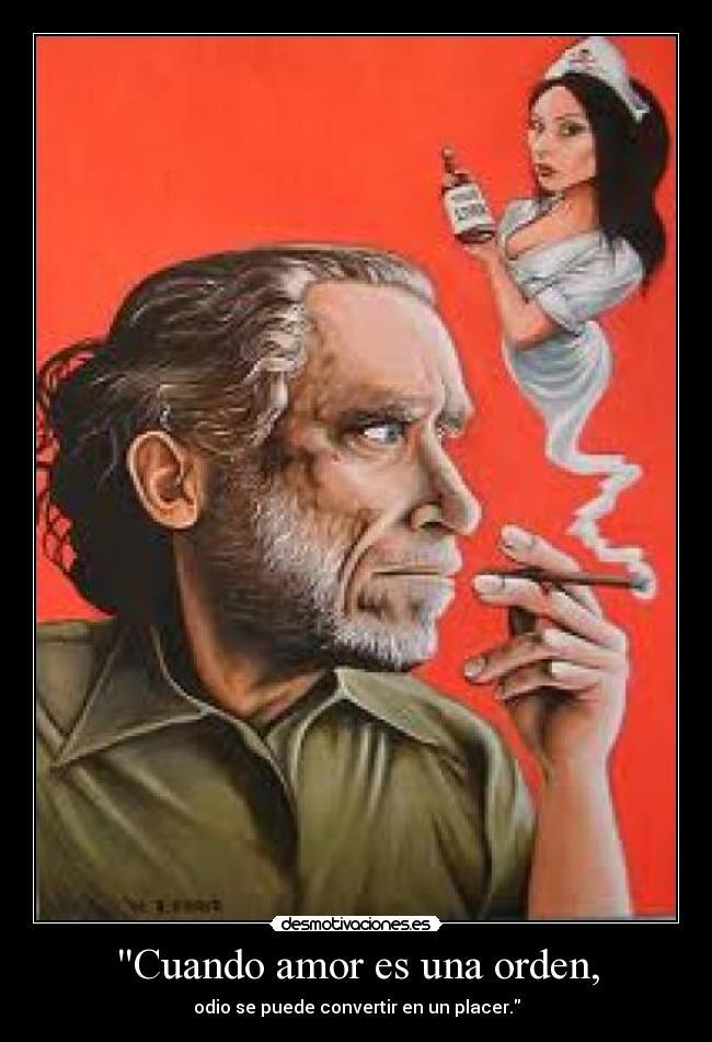 Imagenes Y Carteles De Bukowski Pag 5 Desmotivaciones