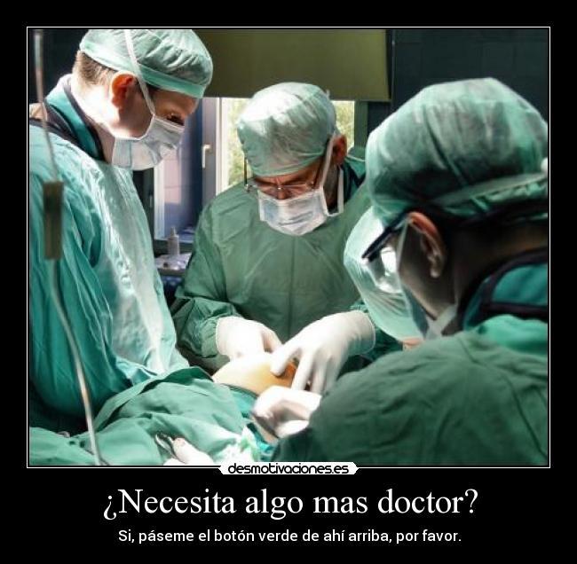 Imágenes Y Carteles De Medico Pag 58 Desmotivaciones