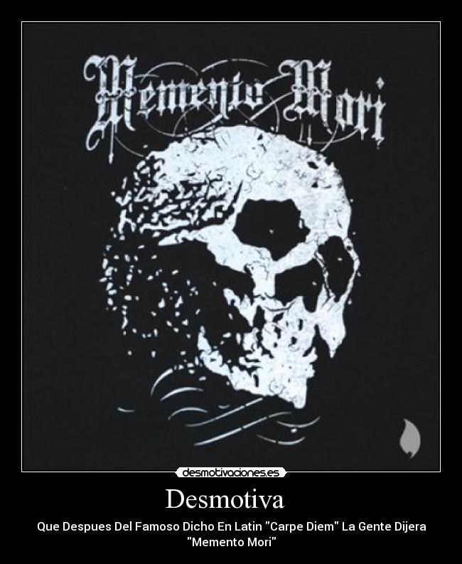 Desmotiva desmotivaciones for Frases de memento