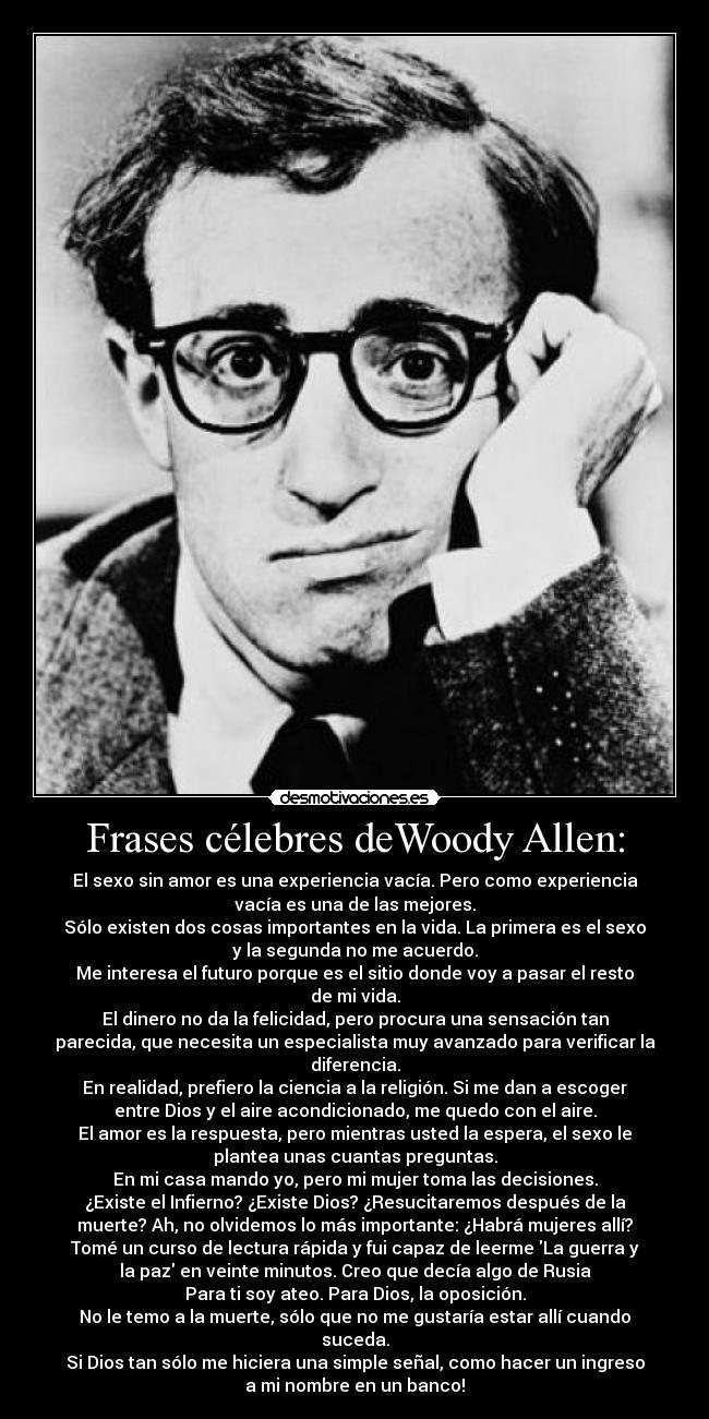 Frases Célebres Dewoody Allen Desmotivaciones