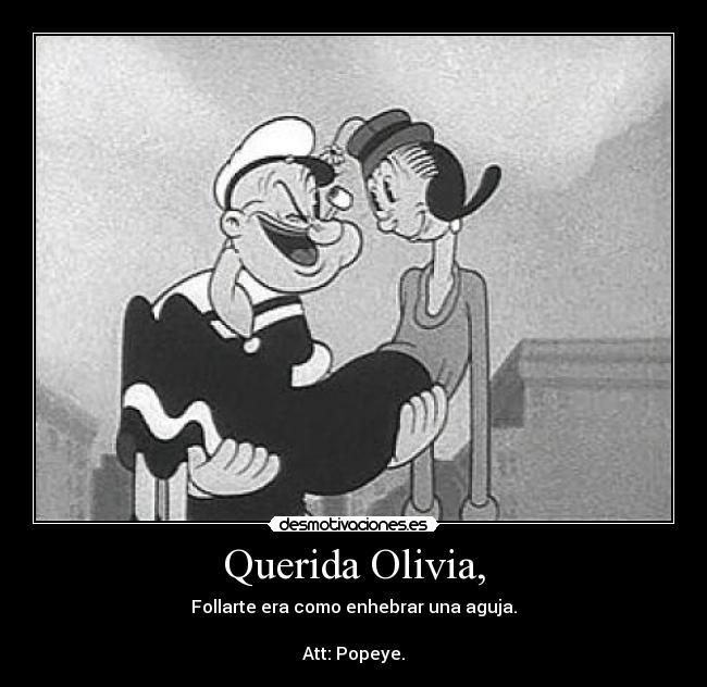 Querida olivia desmotivaciones carteles olivia enhebrar popeye att desmotivaciones altavistaventures Choice Image