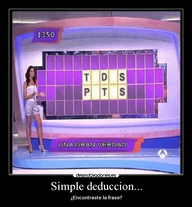 Simple deduccion... -