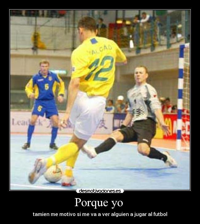 Imágenes Y Carteles De Futsal Desmotivaciones
