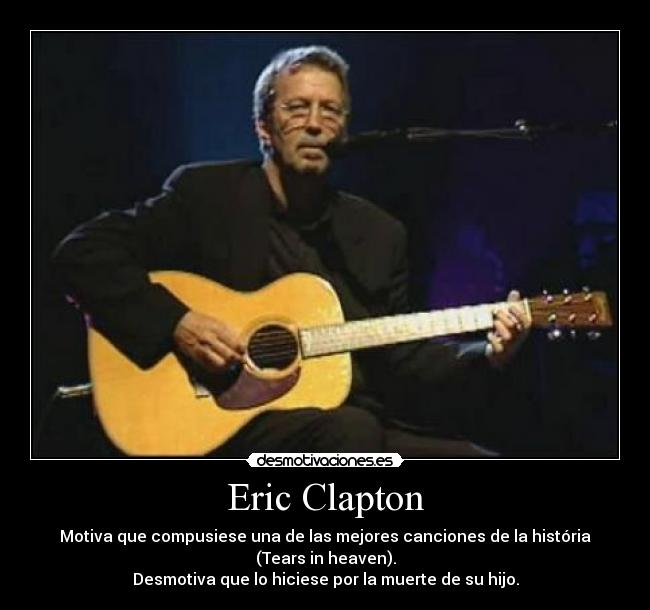 Eric Clapton Desmotivaciones
