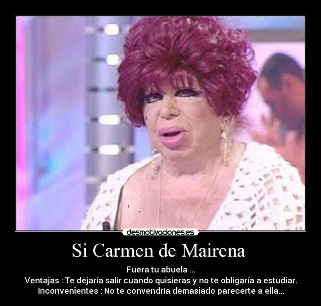 Si Carmen De Mairena Desmotivaciones