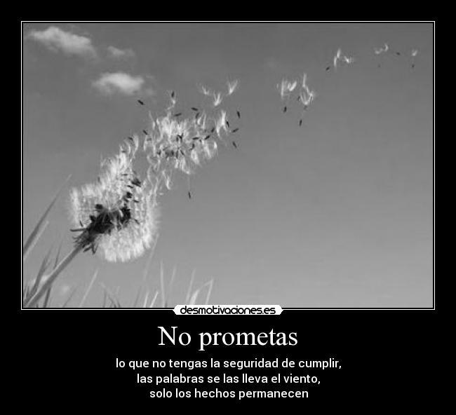 No Prometas Desmotivaciones