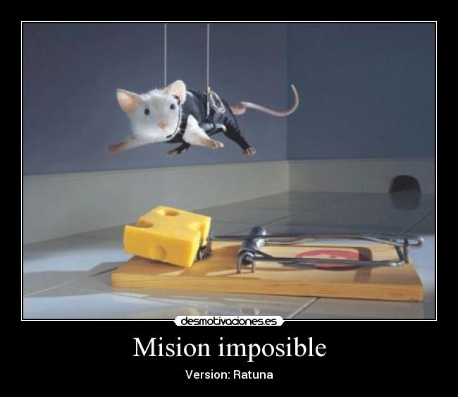 Mision imposible - Version: Ratuna