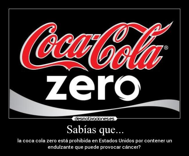 http://img.desmotivaciones.es/201107/cocacola_zero.jpg