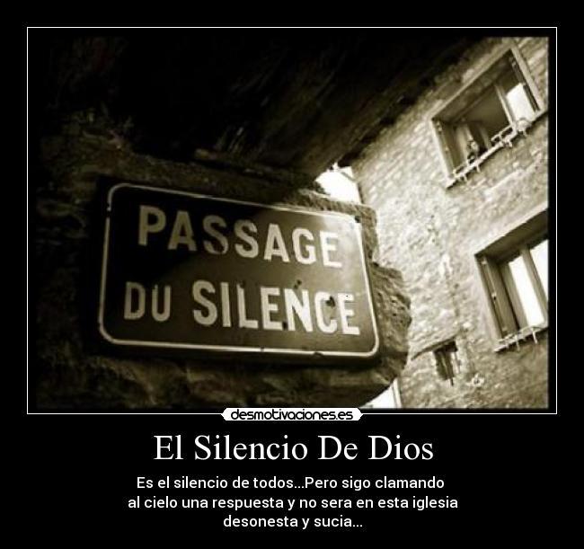 El Silencio De Dios Desmotivaciones