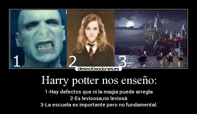 Harry potter nos enseño: -