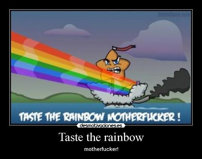 taste the rainbow mother f mlp