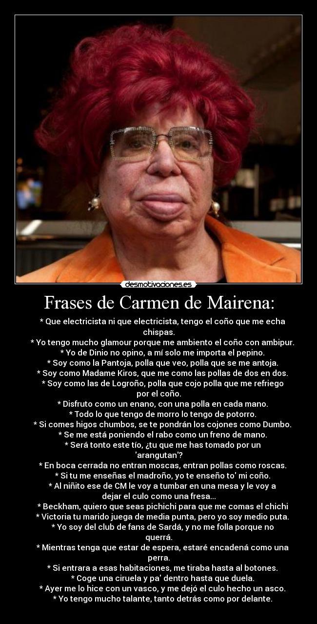 Frases De Carmen De Mairena Desmotivaciones
