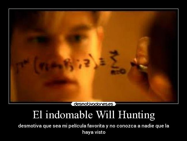 El Indomable Will Hunting Desmotivaciones