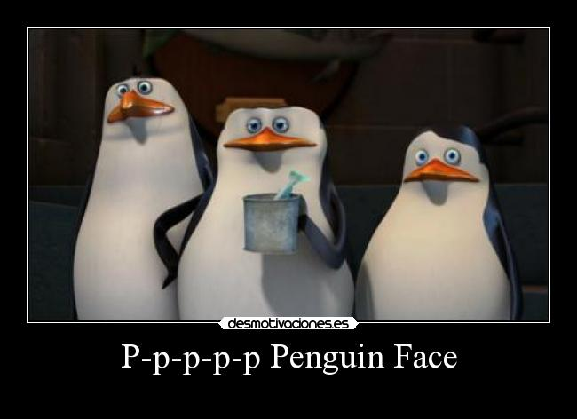 P-p-p-p-p Penguin Face -