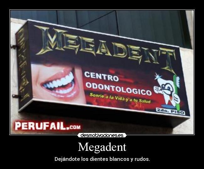 carteles megadent peru puno megadeth thrash desmotivaciones 4250d2a1a74