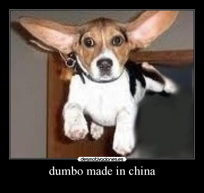 dumbo made in china -