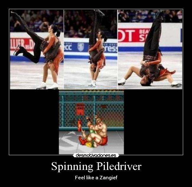 Spinning Piledriver - Feel like a Zangief