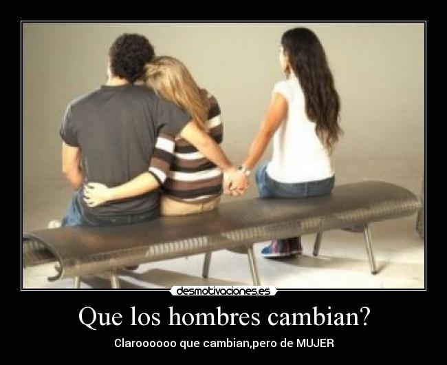 hombres infieles no cambian