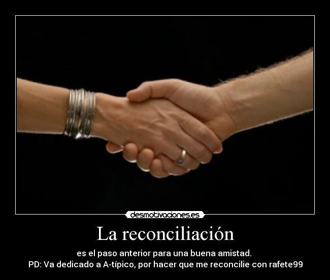 Imágenes Y Carteles De Reconciliacion Pag 9 Desmotivaciones