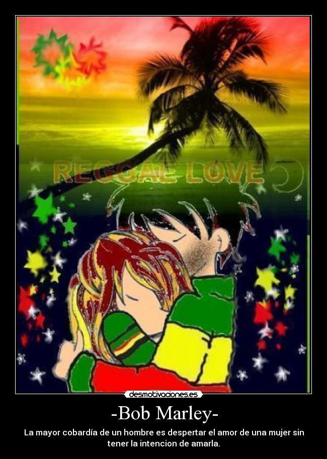 Frasesamor Frases De Amor Reggae Bob Marley