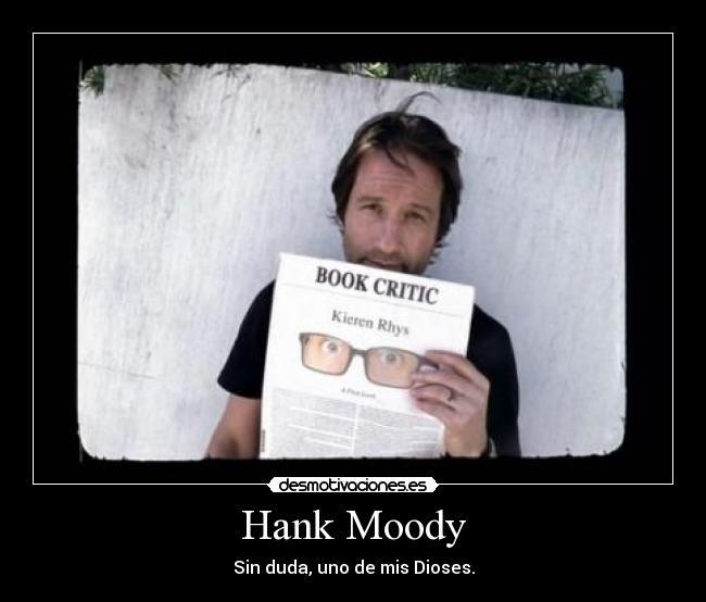 Hank Moody Desmotivaciones