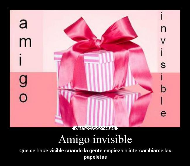 Amigo Invisible Desmotivaciones