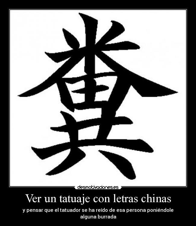 Letras Japonesas Para Tatuajes ver un tatuaje con letras chinas | desmotivaciones