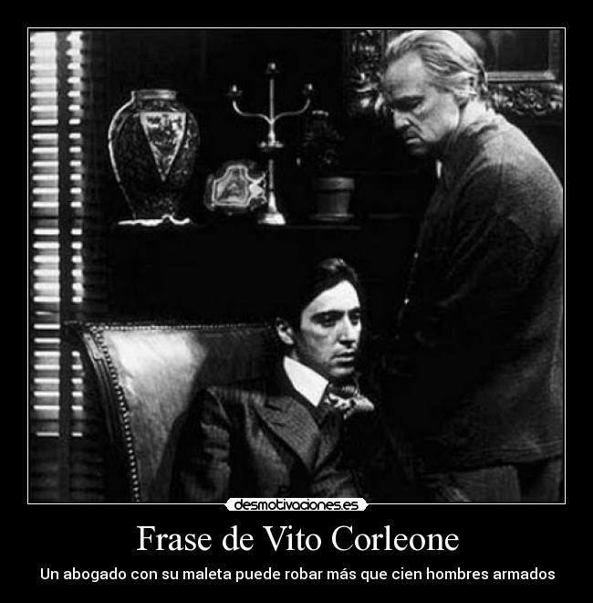 Frase De Vito Corleone Desmotivaciones