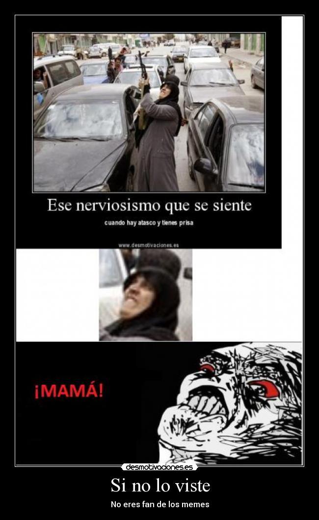 carteles memes estradaalburez desmotivaciones 9da3045dd7a