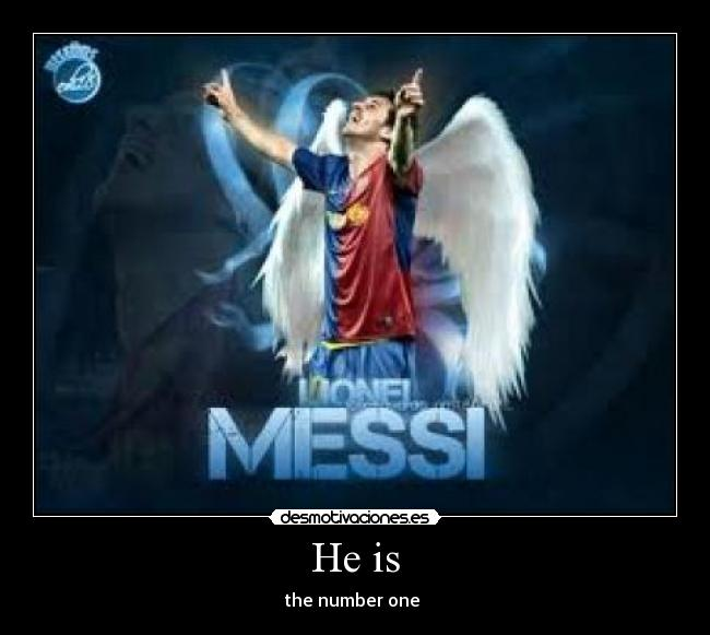 He is - the number one ♥