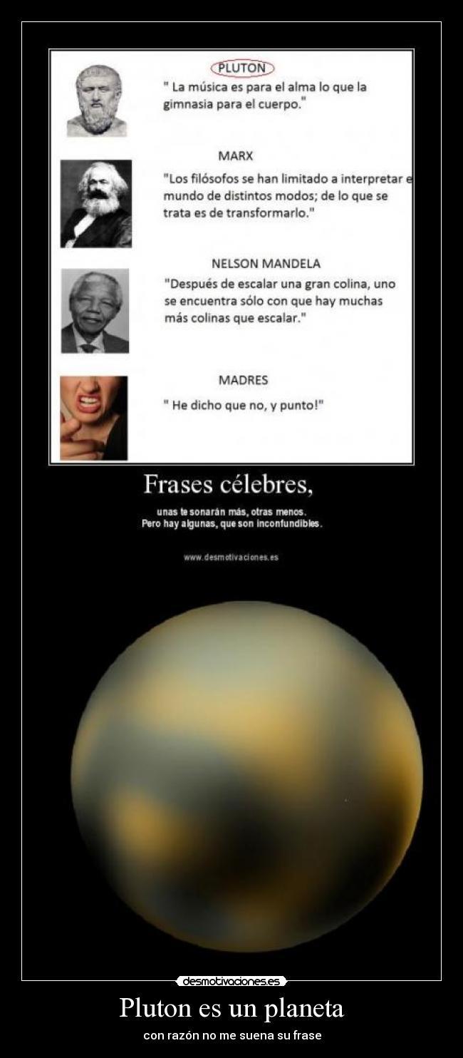 Pluton Es Un Planeta Desmotivaciones