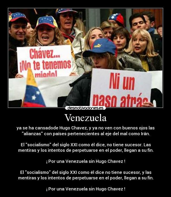 carteles por una venezuela sin hugo chavez desmotivaciones 574e3c2cf83