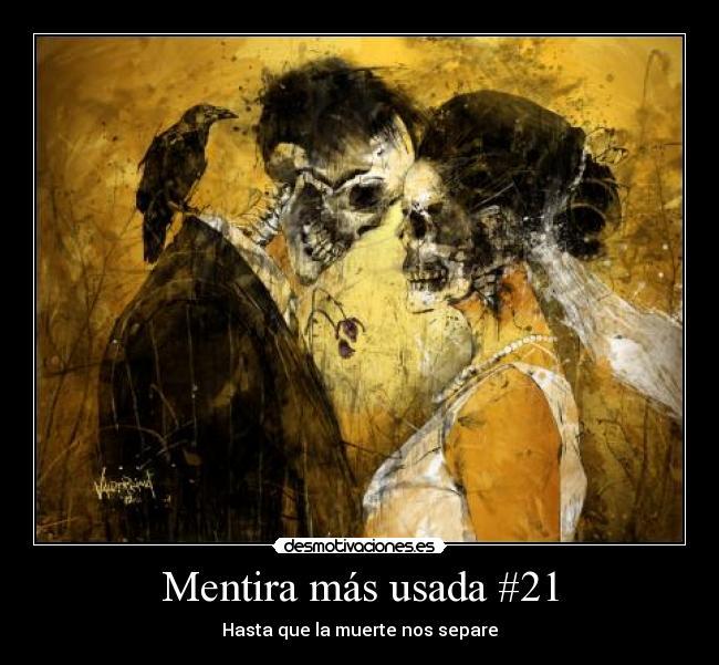 carteles mentira mentira mas usada mentiras usadas promesas amor hasta  muerte nos separe aleje morir vivir b17a072ec548a