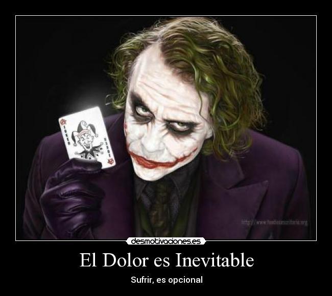 Imagenes Y Carteles De Joker Pag 244 Desmotivaciones