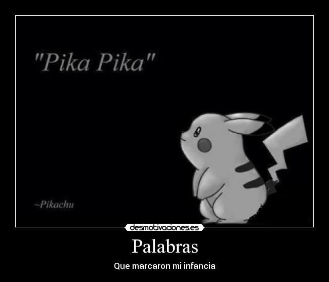 carteles antes pokemon era chevere como ahora cualquier garabato pokemon  desmotivaciones 131c7de0fab