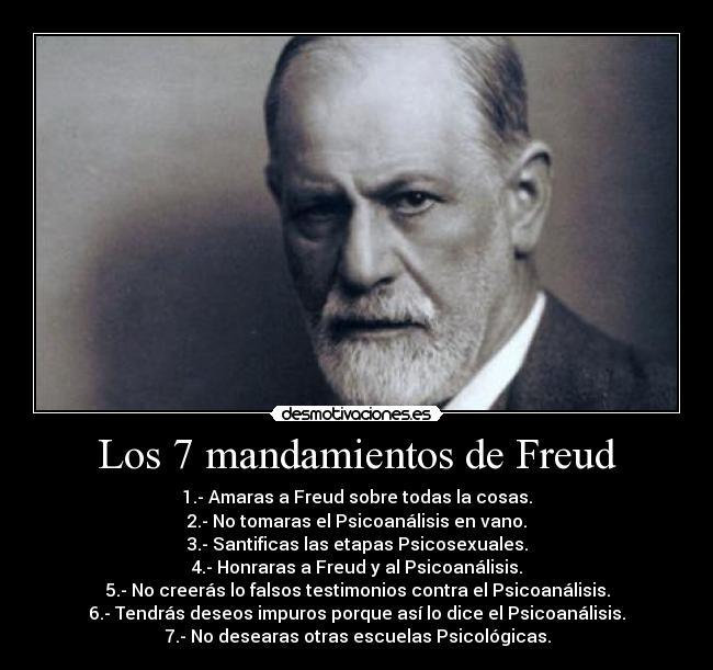 Los 7 Mandamientos De Freud Desmotivaciones