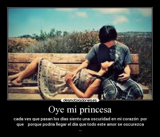 Oye Mi Princesa Desmotivaciones