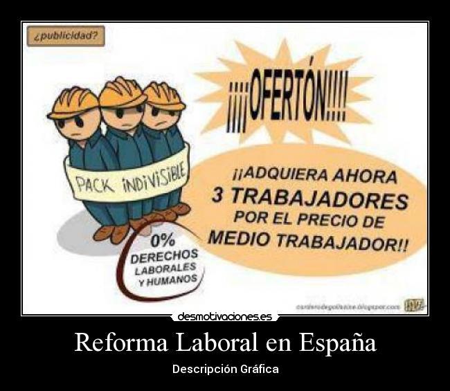Resultado de imagen de No a la reforma laboral España imágenes