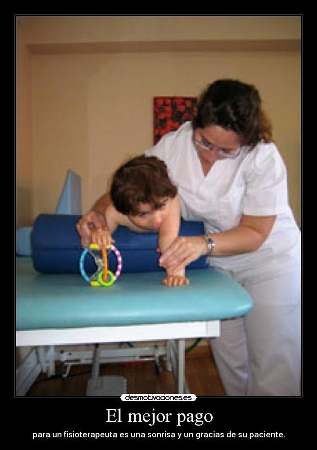 Imágenes Y Carteles De Fisioterapeuta Desmotivaciones