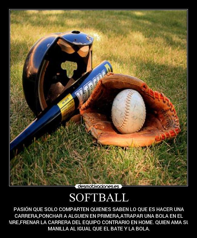 Imágenes Y Carteles De Softball Desmotivaciones